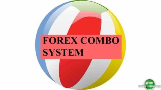 Робот советник для Форекс Тип: совершенство — Forex Combo System